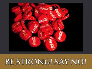 BE STRONG! SAY NO! (5)