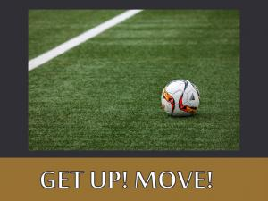 GET UP! MOVE! (1)
